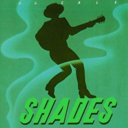 Jj Cale Shades CD