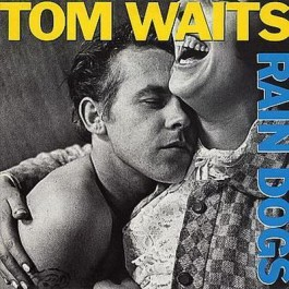 Tom Waits Rain Dogs CD
