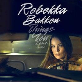 Rebekka Bakken Things You Leave Behind CD