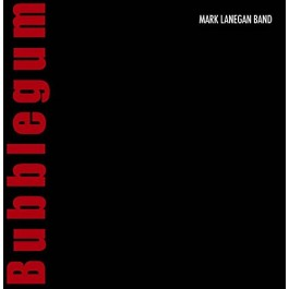 Mark Lanegan Band Bubblegum CD