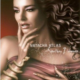Natacha Atlas Something Dangerous CD