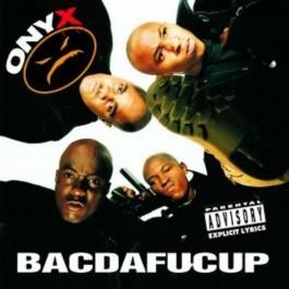 Onyx Bacdafucup CD