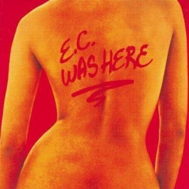 Eric Clapton E C Was Here Remasters CD