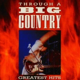Big Country Greatest Hits Remasters CD