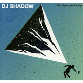 Dj Shadow The Mountain Will Fall CD