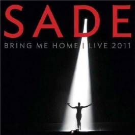Sade Bring Me Home- Live 2011 DVD+CD