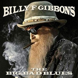 Billy Gibbons Big Bad Blues LP