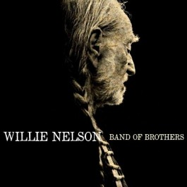 Willie Nelson Band Of Brothers CD