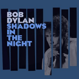 Bob Dylan Shadows In The Night LP