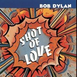 Bob Dylan Shot Of Love LP