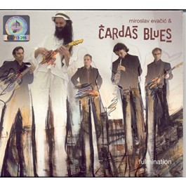 Miroslav Evačić & Čardaš Blues Fulmination CD/MP3
