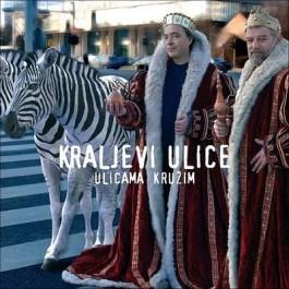 Kraljevi Ulice Ulicama Kružim CD/MP3