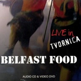 Belfast Food Live In Tvornica CD+DVD/MP3