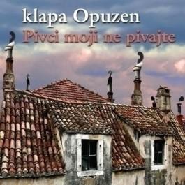 Klapa Opuzen Pivci Moji Ne Pivajte CD/MP3