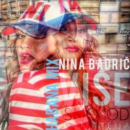 Nina Badrić Više Smo Od Prijatelja Habana Mix MP3
