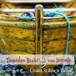 Tomislav Bralić I Klapa Intrade Croatio Iz Duše Te Ljubim CD+DVD/MP3