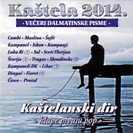 Razni Izvođači Kaštela 2014 Večeri Dalmatinske Pisme CD/MP3