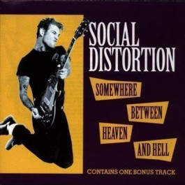 Social Distortion Somewhere Between Heaven & Hell CD