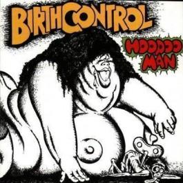 Birth Control Hoodoo Man CD