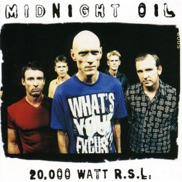 Midnight Oil 20000 Watt R.s.l. CD