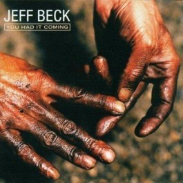 Jeff Beck You Had It Coming CD
