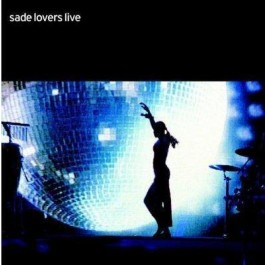 Sade Lovers Live CD
