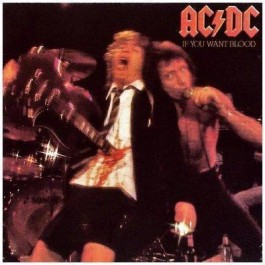 Ac/dc If You Want Blood, Youve Got It CD