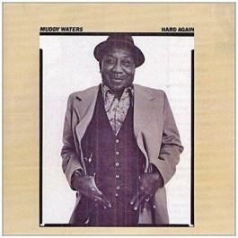 Muddy Waters Hard Again CD