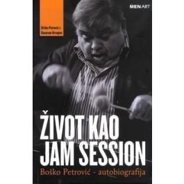 Boško Petrović Davor Hrvoj Život Kao Jam Session- Autobiografija KNJIGA