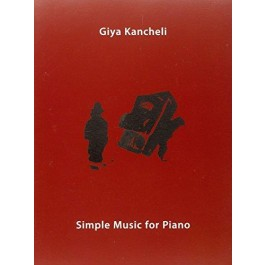 Giya Kancheli Simple Music For Piano KNJIGA