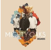 Mighty Oaks Dreamers Limited Deluxe Edition CD+7SINGLE