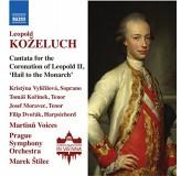 Kristyna Vyličilova Koželuch Cantata For The Coronation Of Leopold Ii Hail To The Monarch CD