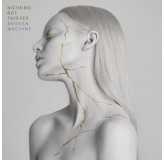 Nothing But Thieves Broken Machine CD