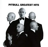 Pitbull Greatest Hits CD