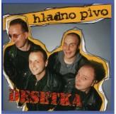 Hladno Pivo Desetka CD