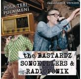 The Bastardz  Pola Tebi Pola Meni Radiofonik Version MP3