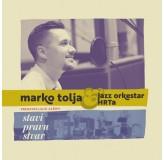 Marko Tolja & Jazz Orkestar Hrt-A Stavi Pravu Stvar CD/MP3