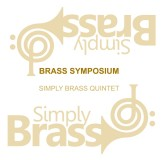 Simply Brass Quintet Brass Symposium CD/MP3