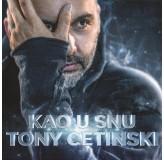 Tony Cetinski Kao U Snu LP