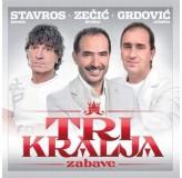 Jasmin Stavros Dražen Zečić Mladen Grdović Tri Kralja Zabave CD