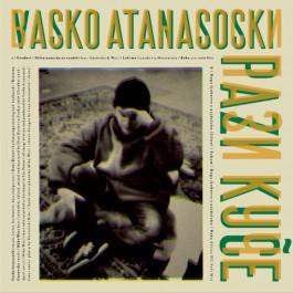 Vasko Atanasoski Pazi Kuče LP