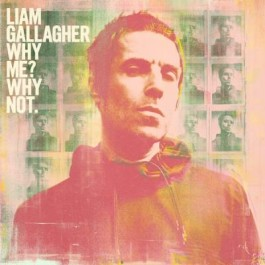 Liam Gallagher Why Me Why Not. Limited CD