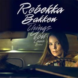 Rebekka Bakken Things You Leave Behind CD