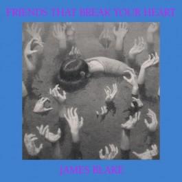 James Blake Friends That Break Your Heart LP