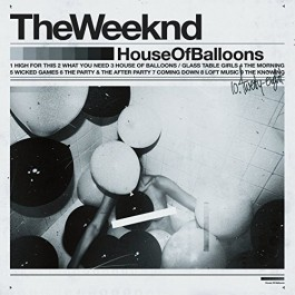 Weeknd House Of Balloons CD