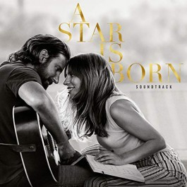Soundtrack A Star Is Born Bradley Cooper, Lady Gaga CD