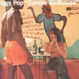 Iggy Pop Zombie Birdhouse Coloured Edition LP