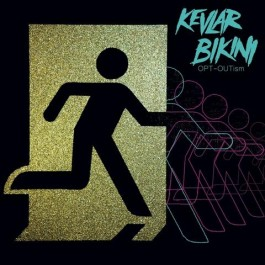 Kevlar Bikini Opt-Outism LP