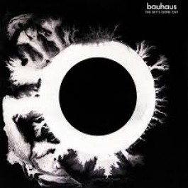 Bauhaus Skys Gone Out LP