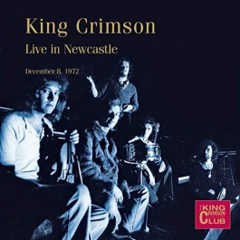 King Crimson Live In Newcastle CD